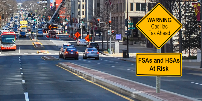 Cadillac Tax Ahead: FSAs and HSAs at Risk