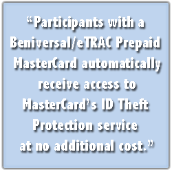 ID Theft Services available to Beniversal Mastercard participants