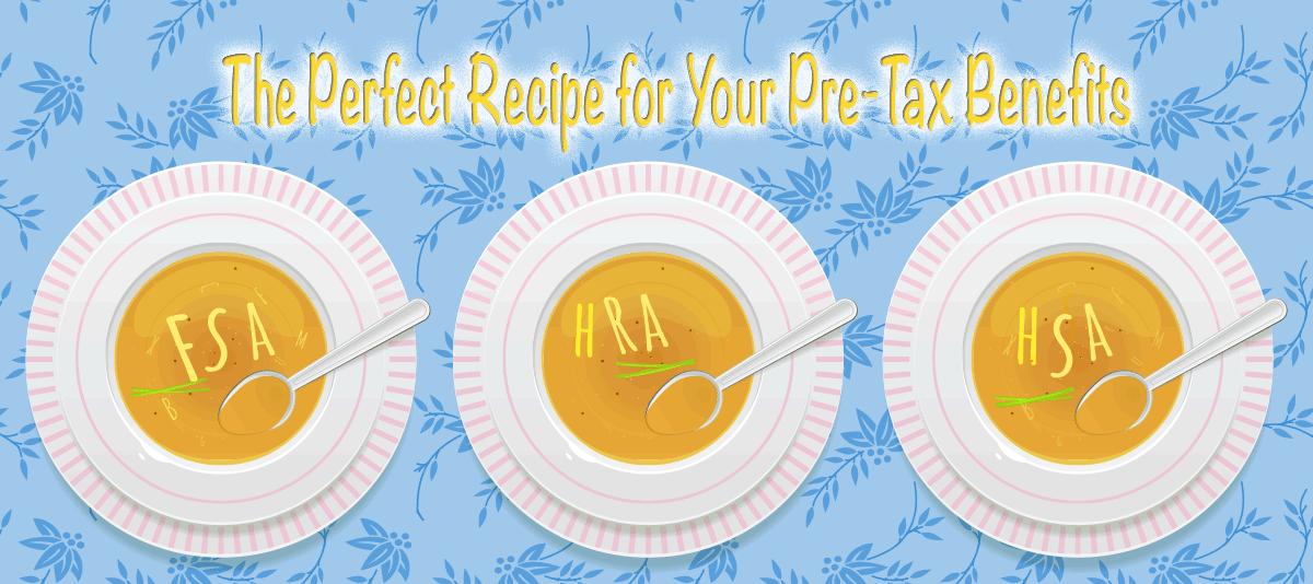 Perfect Recipe for Pre-Tax Benefits