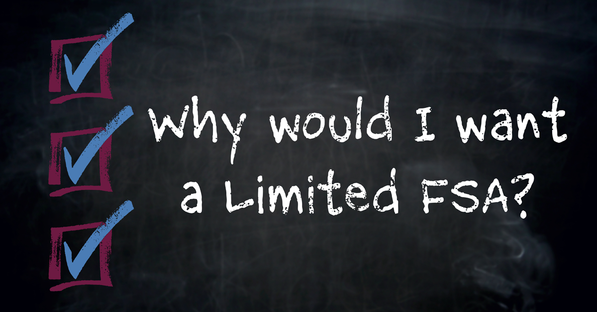 Why would I want a Limited FSA?