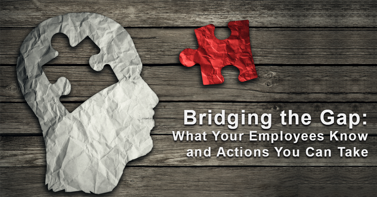 Bridging the Gap; What your employees Know and Action You can Take to Boost Pre-tax Benefit Satisfaction. Register for Webinar