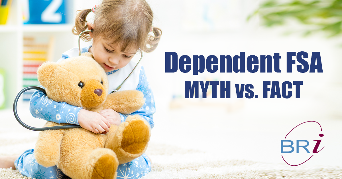 Dependent FSA; Myth vs. Fact
