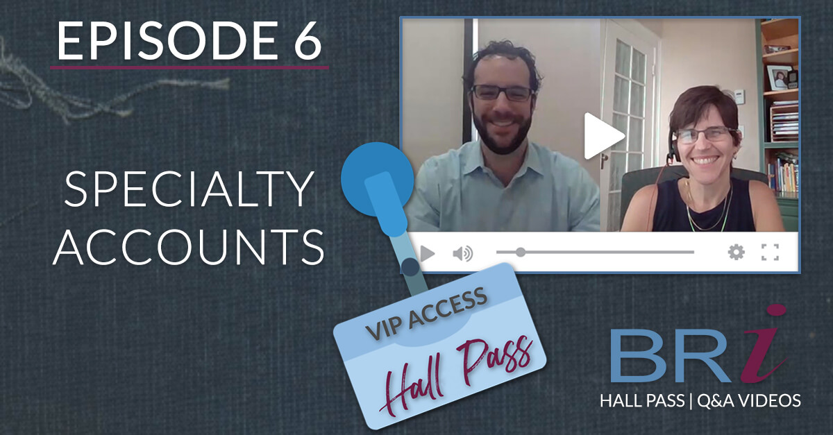 Hall Pass (Episode 6): Specialty Accounts