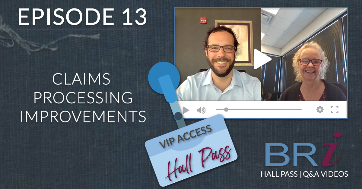 Hall Pass (Episode 13): Claims Processing Improvements