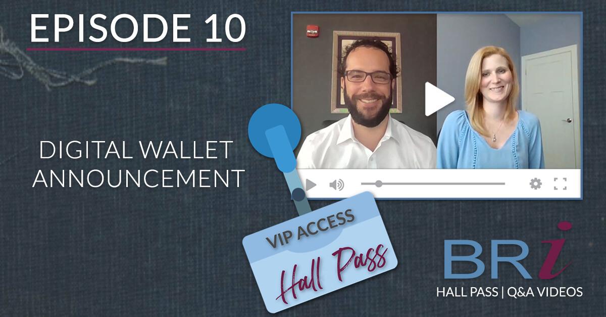 Digital Wallet Announcement