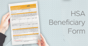 HSA Beneficiary Form