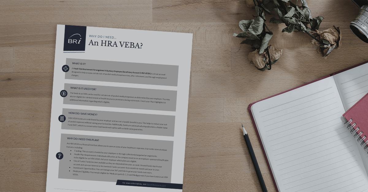 [Flyer] Why Do I Need: An HRA VEBA?