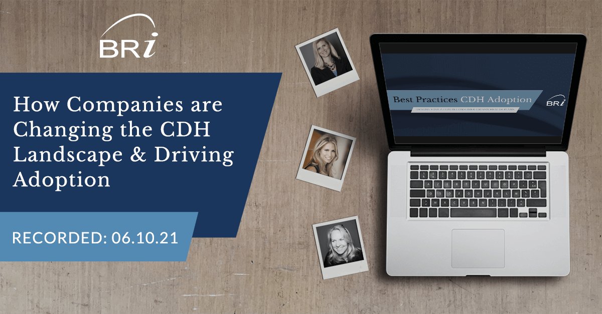 [Webinar] How Companies are Changing the CDH Landscape & Driving Adoption (Recorded 06.10.21)